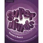Super Minds American English Level 6 Teacher's Book [洋書ELT]