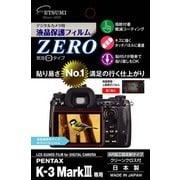 E-7391 [液晶保護フィルムZERO PENTAX K-3 MarkIII]