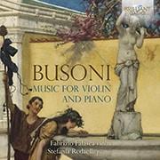 ブゾーニ:ヴァイオリン曲集 ファラスカ BRL-95854 [クラシックCD 輸入盤]