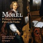 モレル:ヴィオール曲集第1巻 ラ・スパーニャ BRL-95962 [クラシックCD 輸入盤]
