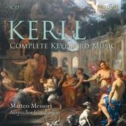 ケルル:ハープシコード、オルガン曲 3枚組 メッソーリ BRL-94452 [クラシックCD 輸入盤]