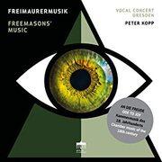 フリーメイソンの音楽 ドレスデン・ヴォーカル・コンソート BC-0301152 [クラシックCD 輸入盤]