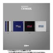 ENHYPEN / 2ND MINI ALBUM : BORDER : CARNIVAL (ランダムバージョン) [K-POP 輸入盤CD]