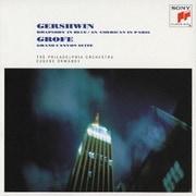 ガーシュウィン:「ラプソディ・イン・ブルー」/パリのアメリカ人 グローフェ:組曲「グランド・キャニオン」