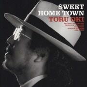 SWEET HOME TOWN THE SOUL OF TORU OKI