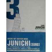 JUNICHI「EURO」―INSIDE MY SKETCH BOOK [単行本]