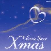 ラヴ ジャズ クリスマス