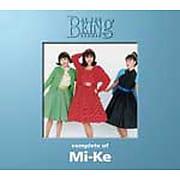 コンプリート・オブ Mi-Ke at the BEING studio