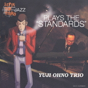 """LUPIN THE THIRD 「JAZZ」 PLAYS THE """"STANDARDS"""""""