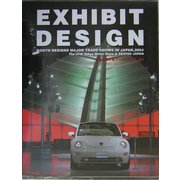 EXHIBIT DESIGN―日本の展示会ブースデザイン〈'04〉 [単行本]