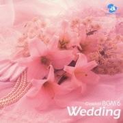 結婚式のクラシック (クラシカルBGM6)