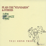 """LUPIN THE THIRD「JAZZ」PLAYS THE """"STANDARDS""""&OTHERS"""