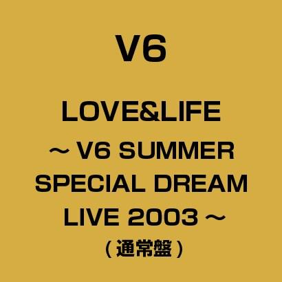 ヨドバシ.com - LOVE&LIFE~V6 S...