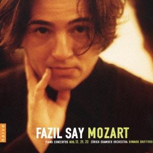 ファジル・サイ/モーツァルト:ピアノ協奏曲12・21・23番