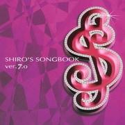 SHIRO'S SONGBOOK ver.7.0