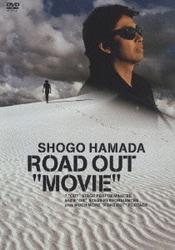 "浜田省吾/ROAD OUT ""MOVIE"" [DVD]"