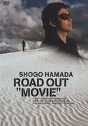 "ROAD OUT ""MOVIE"""