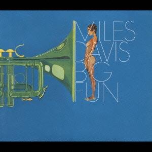 マイルス・デイヴィス/ビッグ・ファン+4