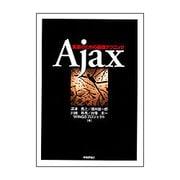 Ajax―実装のための基礎テクニック [単行本]