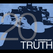 TRUTH ~20th ANNIVERSARY~