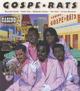 GOSPE★RATS Live in SOUL POWER 2006 & Video Clips