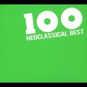 ネオクラシカル イージー・リスニング ベスト100