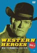WESTERN HEROES 3 ~蘇る!TV西部劇のヒーローたち~ DVD-BOX