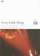 Every Little Thing 10th Anniversary Special Live at Nippon Budokan