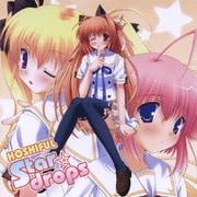 Star☆drops (『ほしフル~星藤学園天文同好会~』オープニング主題歌)