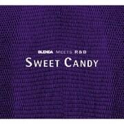 BLENDA MEETS R&B SWEET CANDY