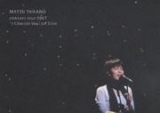 "MATSU TAKAKO concert tour 2007 ""I Cherish You"" on film"