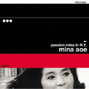 PASSION MINA IN N.Y.