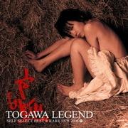 TOGAWA LEGEND SELF SELECT BEST & RARE 1979~2008