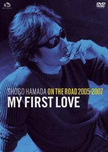 """浜田省吾/ON THE ROAD 2005-2007 """"My First Love"""" [DVD]"""