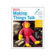 Making Things Talk―Arduinoで作る「会話」するモノたち [単行本]