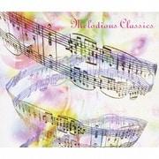 ベスト・オブ・ベスト メロディアス・クラシック~口ずさみたくなる名旋律たち