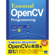 Essential OpenCV Programming-with Visual C++2008 [単行本]