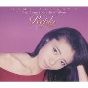 Reply MAMI AYUKAWA 25th Anniversary Best Album