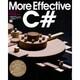 More Effective C#―プログラムを改良する50の処方箋 [単行本]