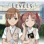 LEVEL5-judgelight- (TVアニメ「とある科学の超電磁砲」新オープニングテーマ)