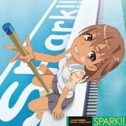 「とある科学の超電磁砲」ORIGINAL SOUND TRACK SPARK!!