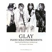 GLAY/ピアノ・ソロ・インストゥルメンツ [単行本]