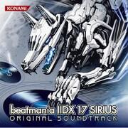 beatmania ⅡDX 17 SIRIUS ORIGINAL SOUNDTRACK