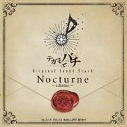 テガミバチ Original Sound Track Nocturne~a destiny~