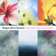 """""""Any Love"""" Best of Lovers Rock"""