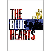 THE BLUE HEARTS ALL TIME SINGL [単行本]