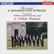 ロッシーニ:弦楽のためのソナタ(全6曲) ドニゼッティ:弦楽四重奏曲 第3番/第5番 (デンオン・クラシック・ベスト100)