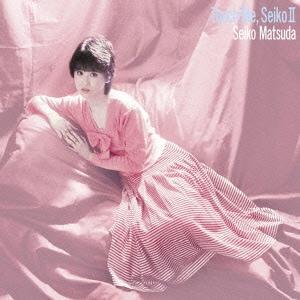 松田聖子/Touch Me,Seiko Ⅱ