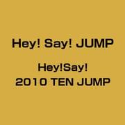 Hey!Say!2010 TEN JUMP