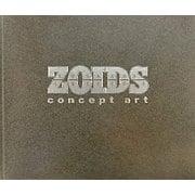 ZOIDS concept art [単行本]